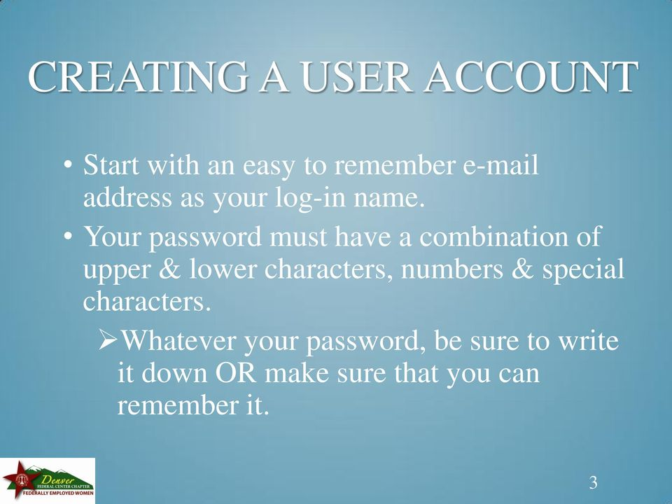 Your password must have a combination of upper & lower characters,