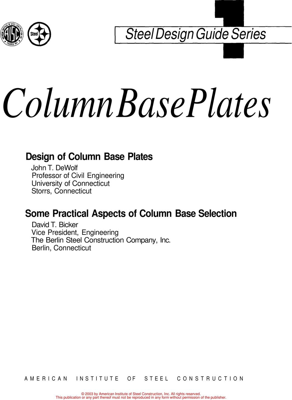 Practical Aspects of Column Base Selection David T.