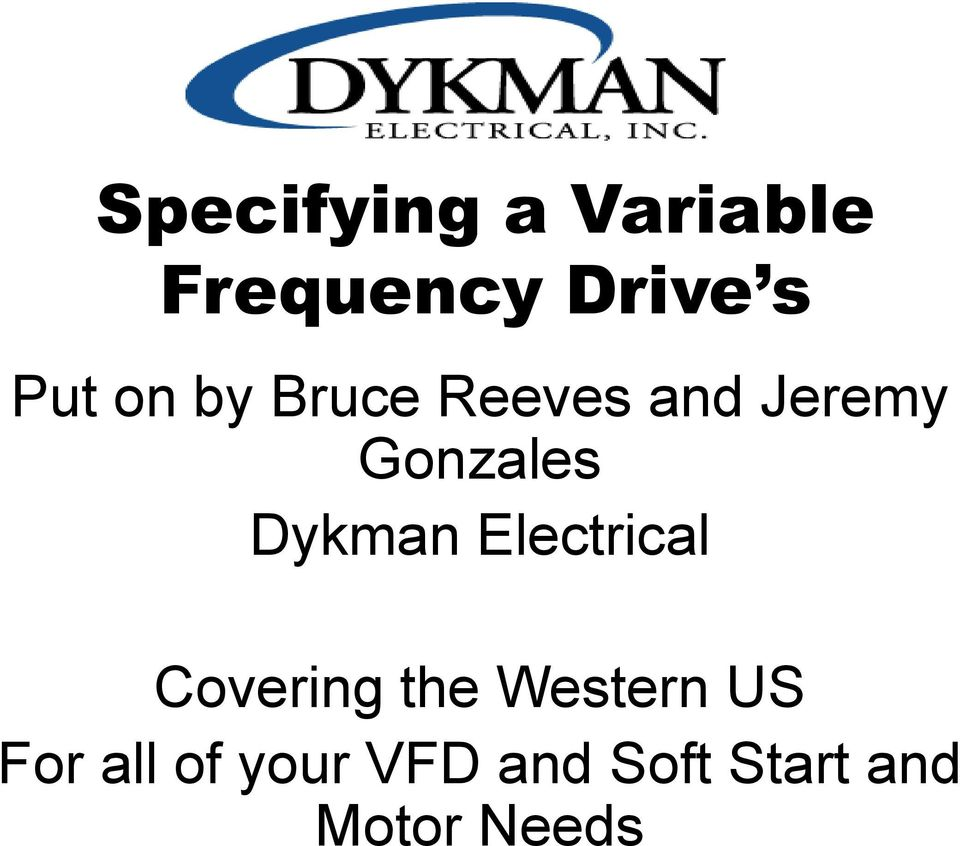 Dykman Electrical Covering the Western US