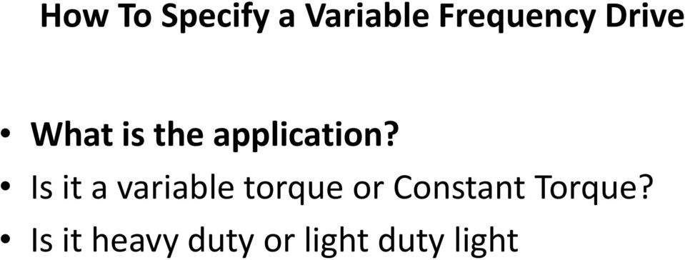 Is it a variable torque or Constant