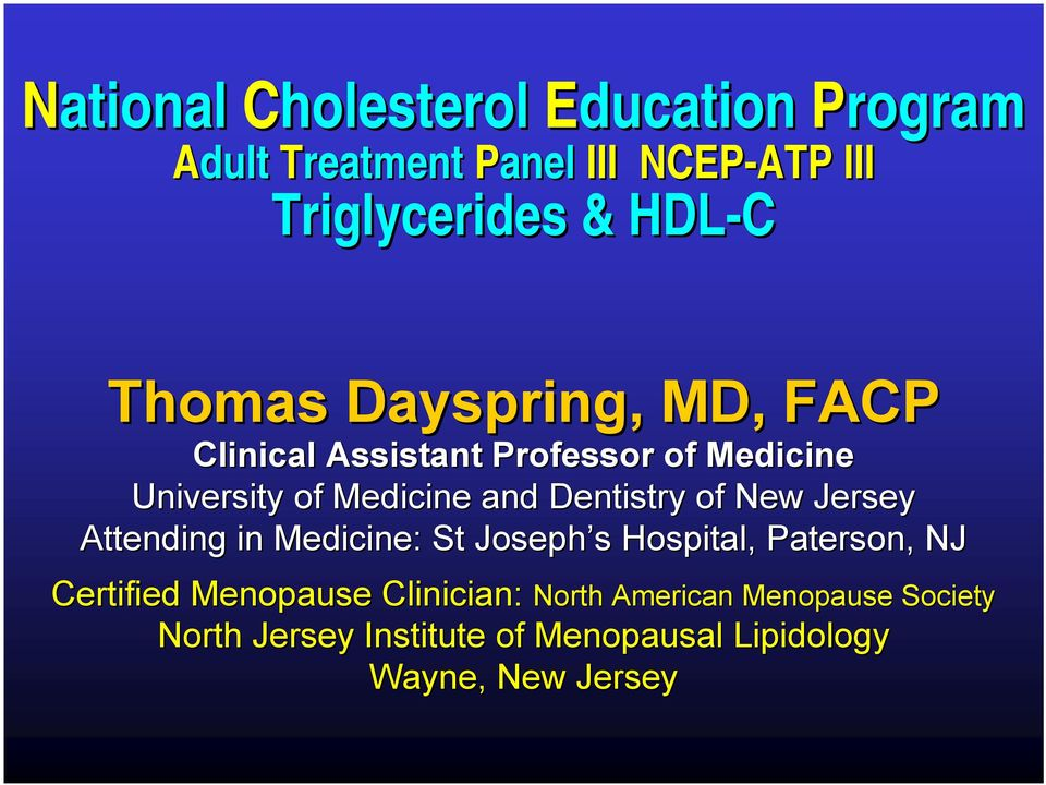 St Joseph s s Hospital, Paterson, NJ Certified Menopause Clinician: North American