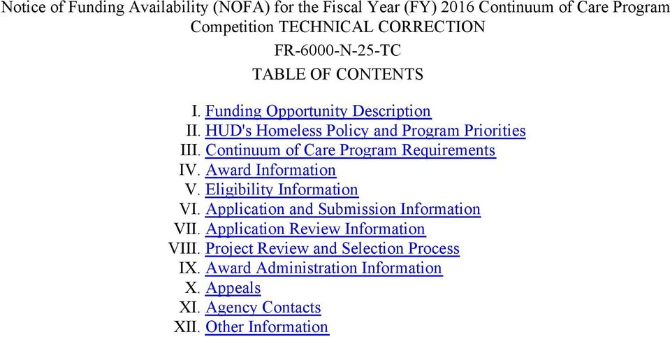 Continuum of Care Program Requirements IV. Award Information V. Eligibility Information VI. Application and Submission Information VII.