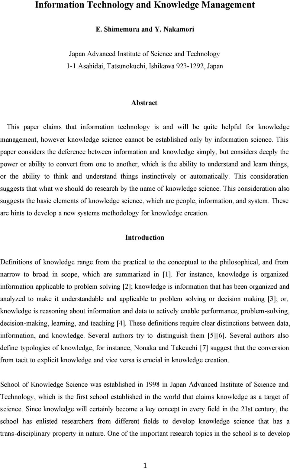 for knowledge management, however knowledge science cannot be established only by information science.