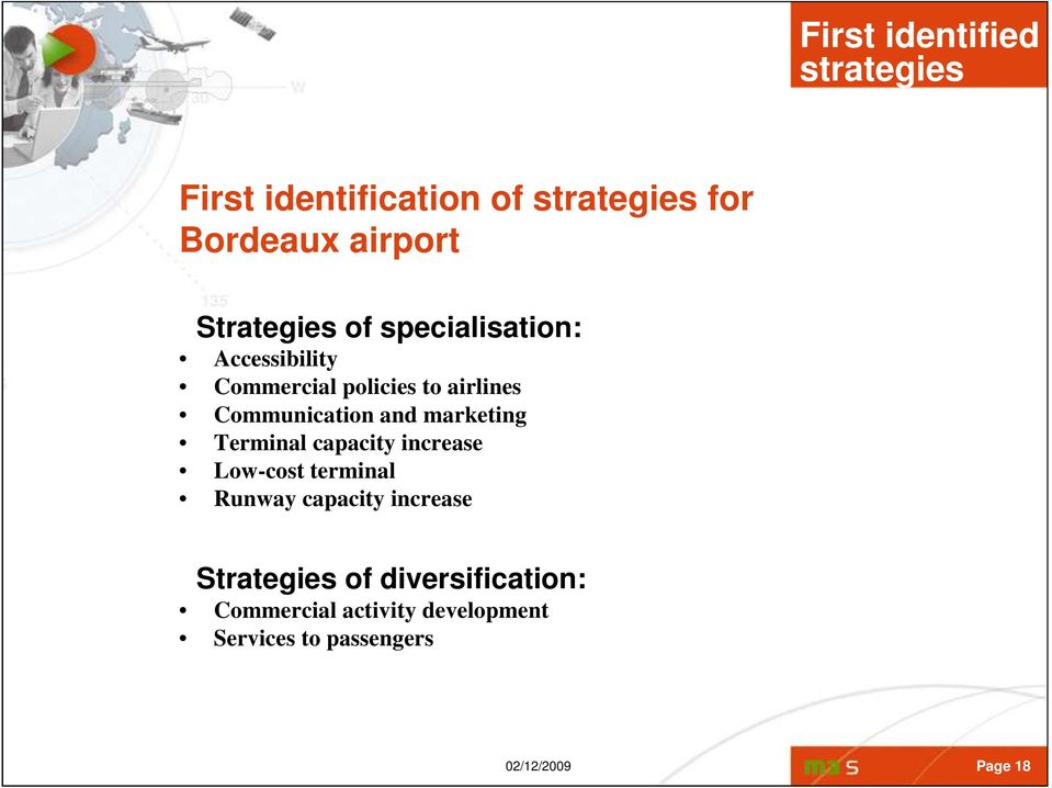 and marketing Terminal capacity increase Low-cost terminal Runway capacity increase
