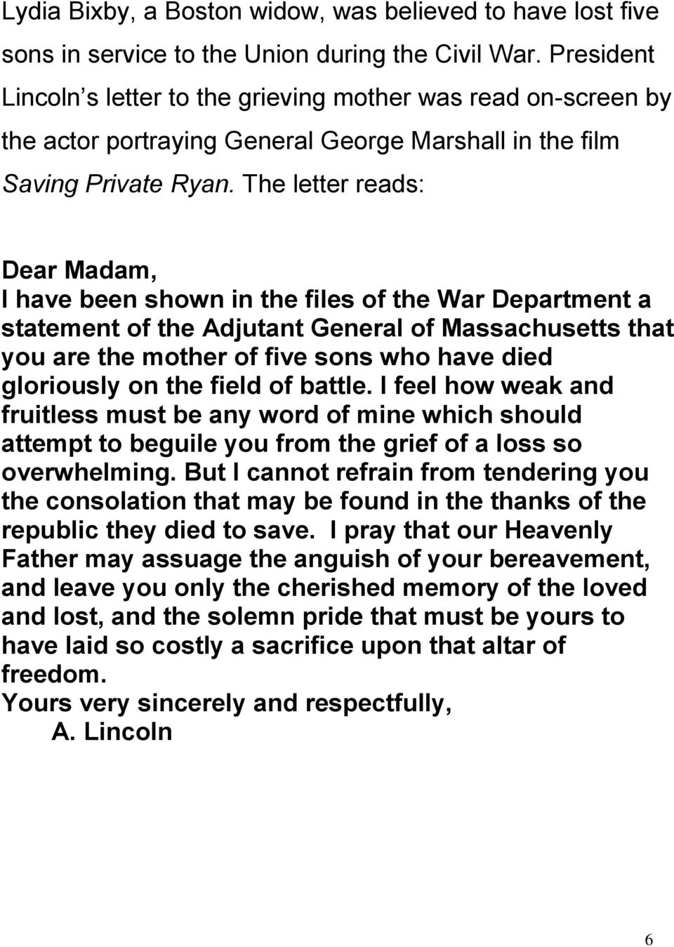 The letter reads: Dear Madam, I have been shown in the files of the War Department a statement of the Adjutant General of Massachusetts that you are the mother of five sons who have died gloriously