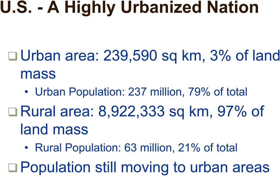 Rural area: 8,922,333 sq km, 97% of land mass Rural