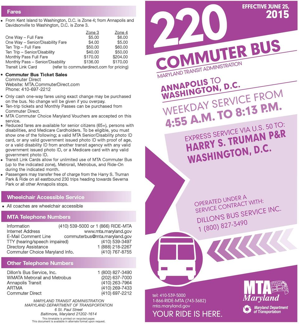 00 Transit Link Card (refer to commuterdirect.com for pricing) Commuter Bus Ticket Sales Commuter Direct Website: TA.CommuterDirect.
