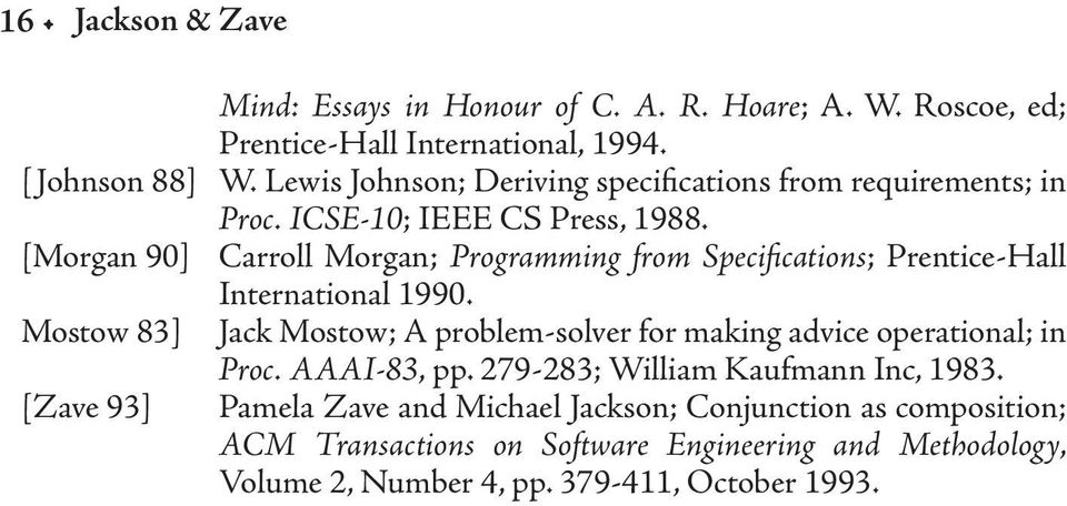 [Morgan 90] Carroll Morgan; Programming from Specifications; Prentice-Hall International 1990.