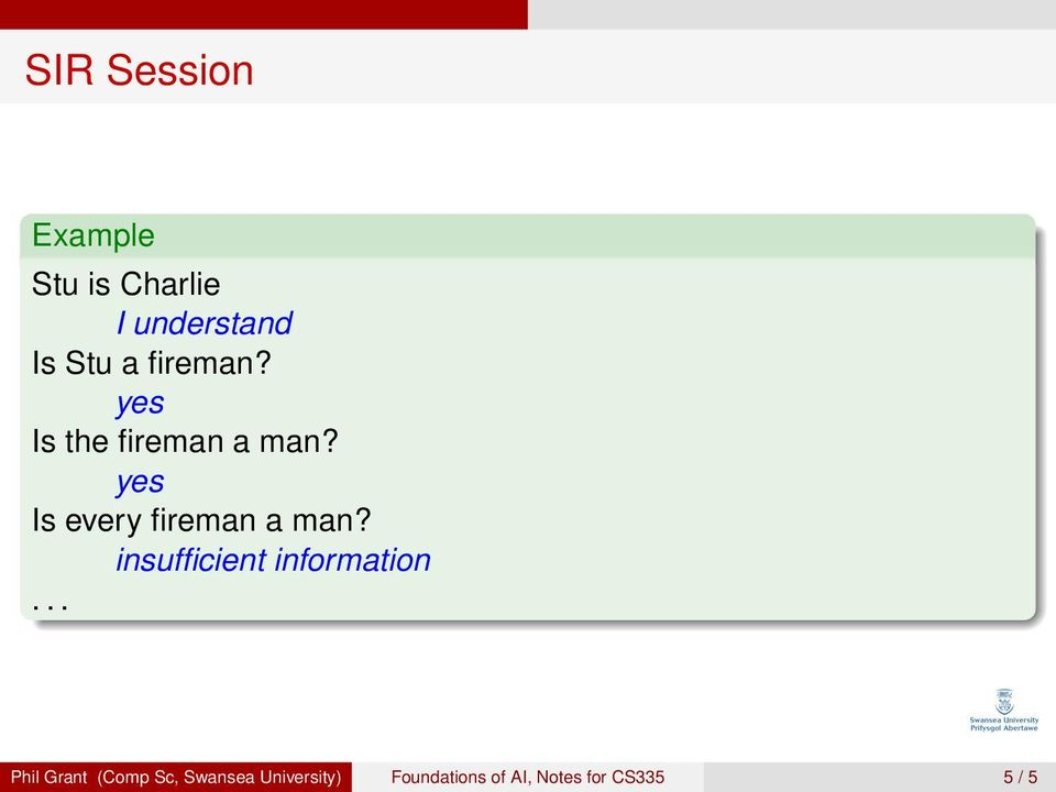 Is every fireman a man?