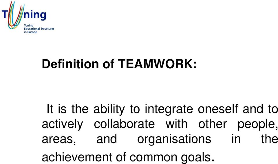 collaborate with other people, areas,