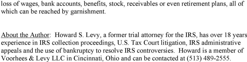 Levy, a former trial attorney for the IRS,