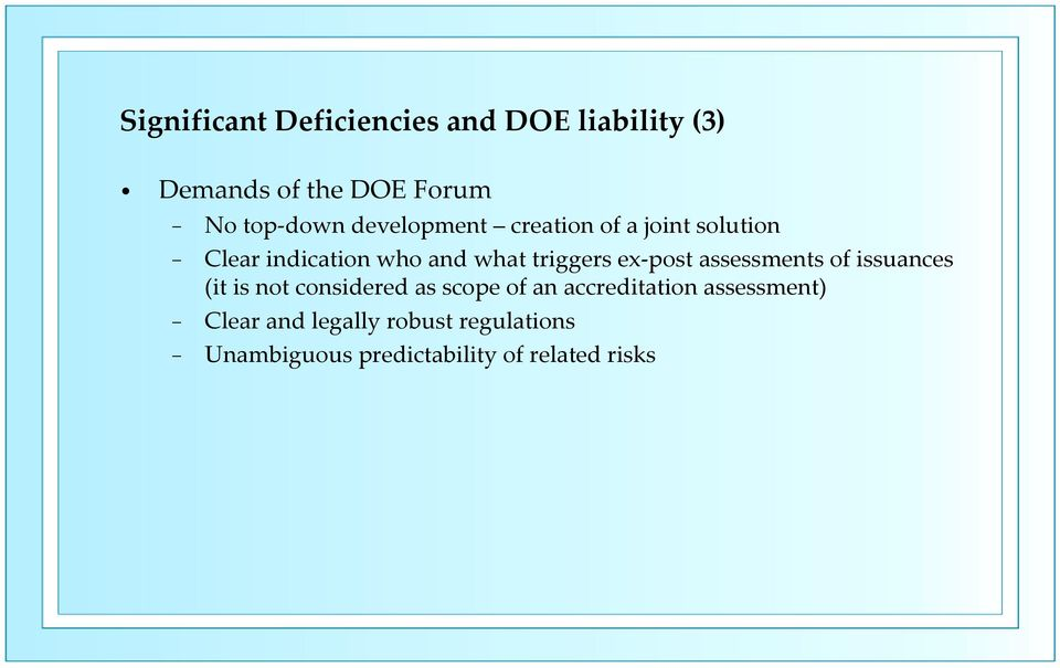 post assessments of issuances (it is not considered as scope of an accreditation