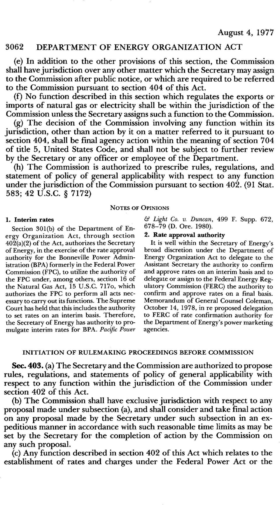 (f) No function described in this section which regulates the exports or imports of natural gas or electricity shall be within the jurisdiction of the Commission unless the Secretary assigns such a