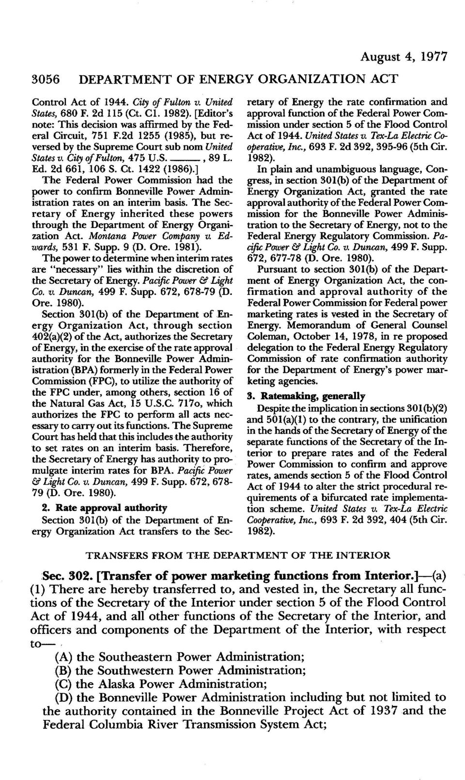 1422 (1986).] The Federal Power Commission had the power to confirm Bonneville Power Administration rates on an interim basis.