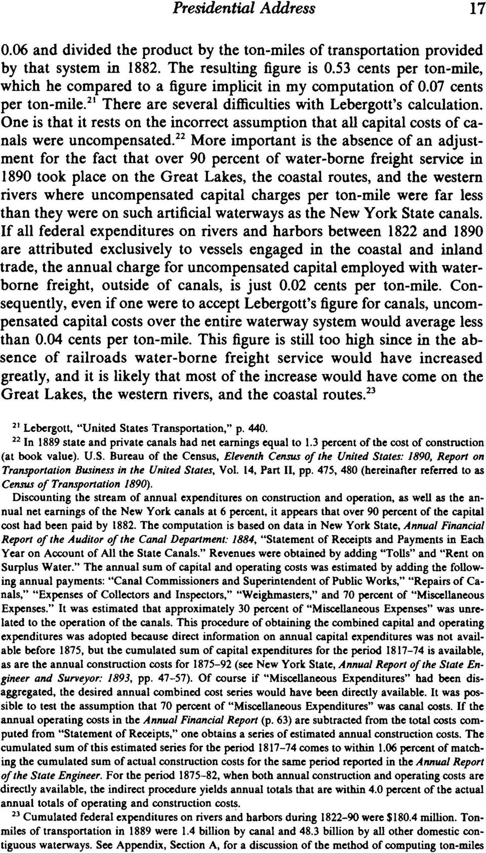One is that it rests on the incorrect assumption that all capital costs of canals were uncompensated.