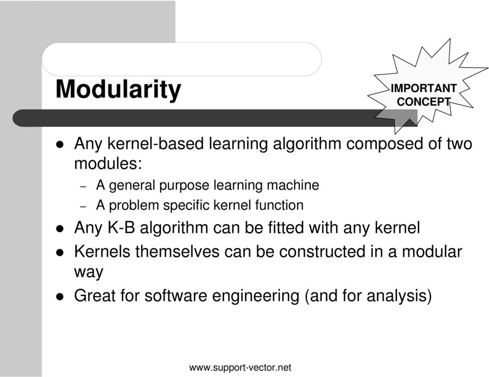 functin Any K-B algrithm can be fitted with any kernel Kernels themselves