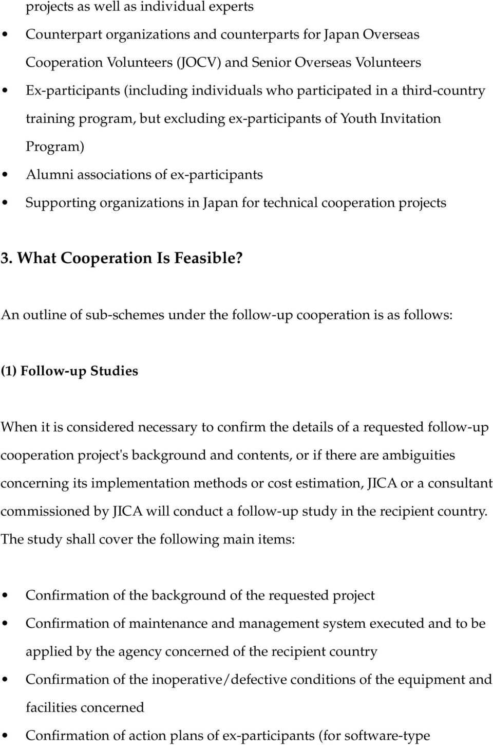 for technical cooperation projects 3. What Cooperation Is Feasible?