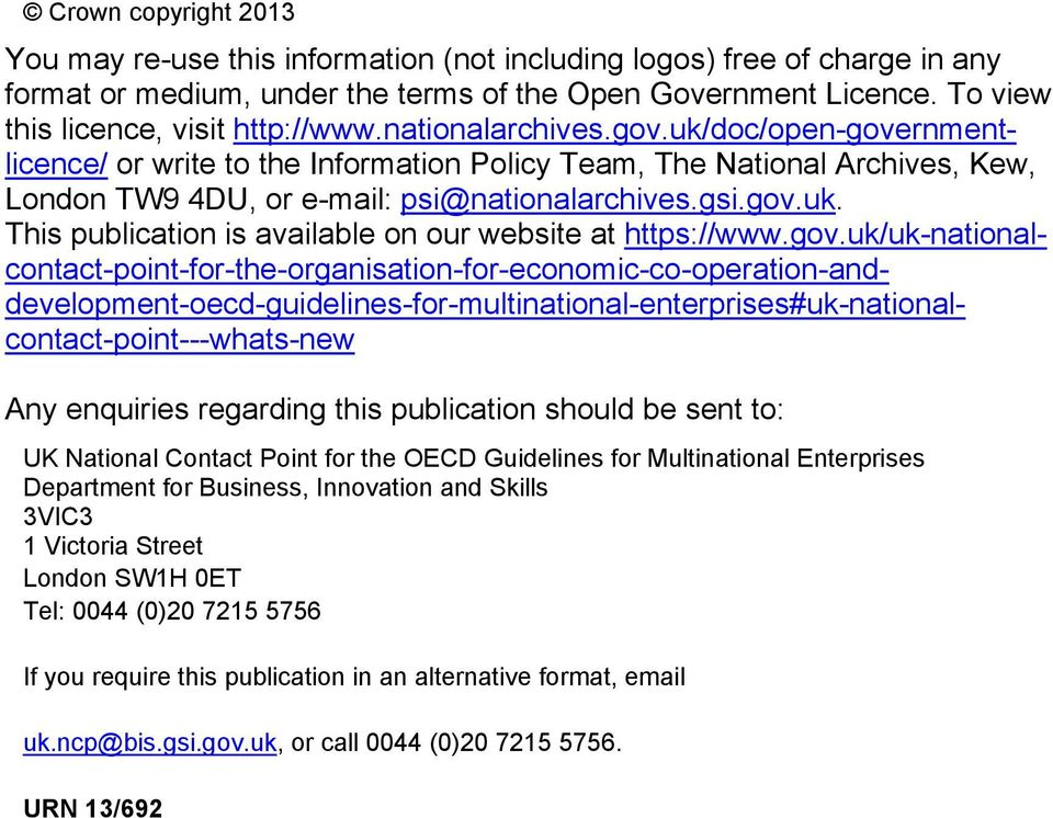 uk/doc/open-governmentlicence/ or write to the Information Policy Team, The National Archives, Kew, London TW9 4DU, or e-mail: psi@nationalarchives.gsi.gov.uk. This publication is available on our website at https://www.