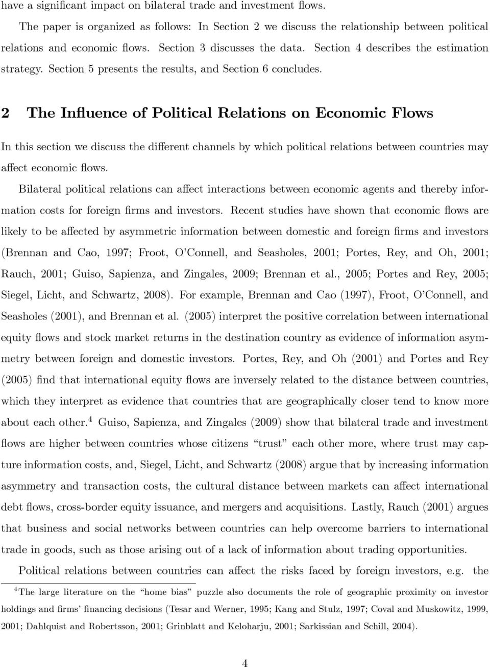 2 The Influence of Political Relations on Economic Flows In this section we discuss the different channels by which political relations between countries may affect economic flows.