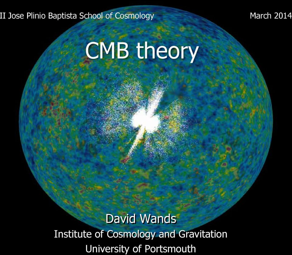 David Wands Institute of Cosmology