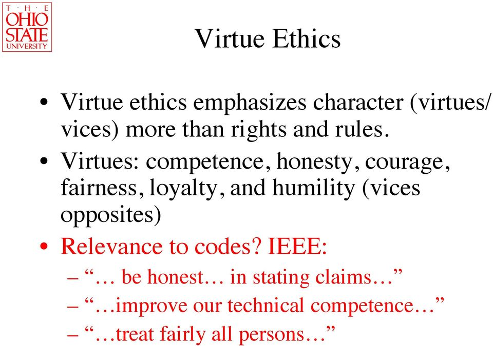 analysis of virtue ethics philosophy essay Virtue ethics approach essay - 1 identify the main pros and cons of a virtue ethics approach the virtue ethics approach is a theory that suggests that people are judged via their character, not specific actions.