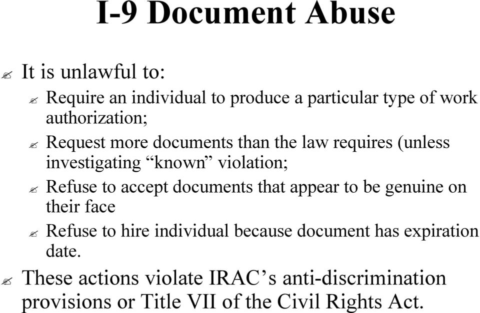 to accept documents that appear to be genuine on their face Refuse to hire individual because document has