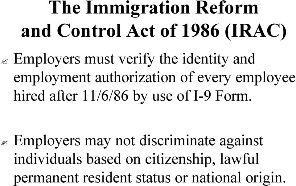 11/6/86 by use of I-9 I 9 Form.