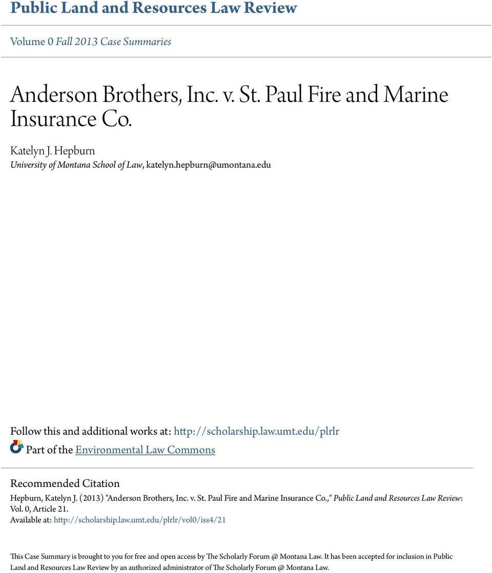 "edu/plrlr Part of the Environmental Law Commons Recommended Citation Hepburn, Katelyn J. (2013) ""Anderson Brothers, Inc. v. St. Paul Fire and Marine Insurance Co."