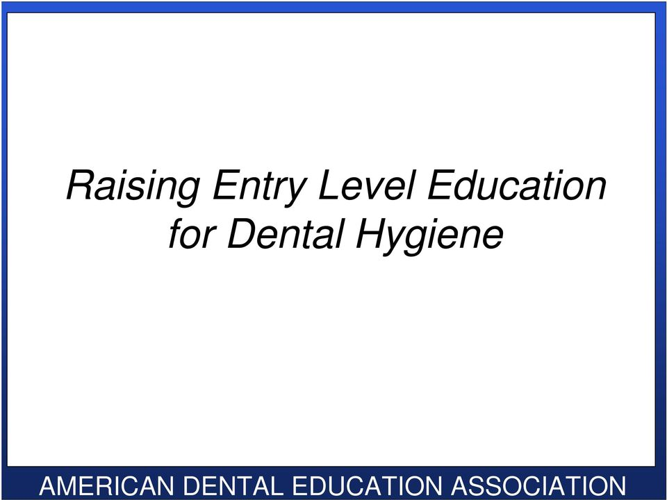 Dental Hygienist research papers about education topics