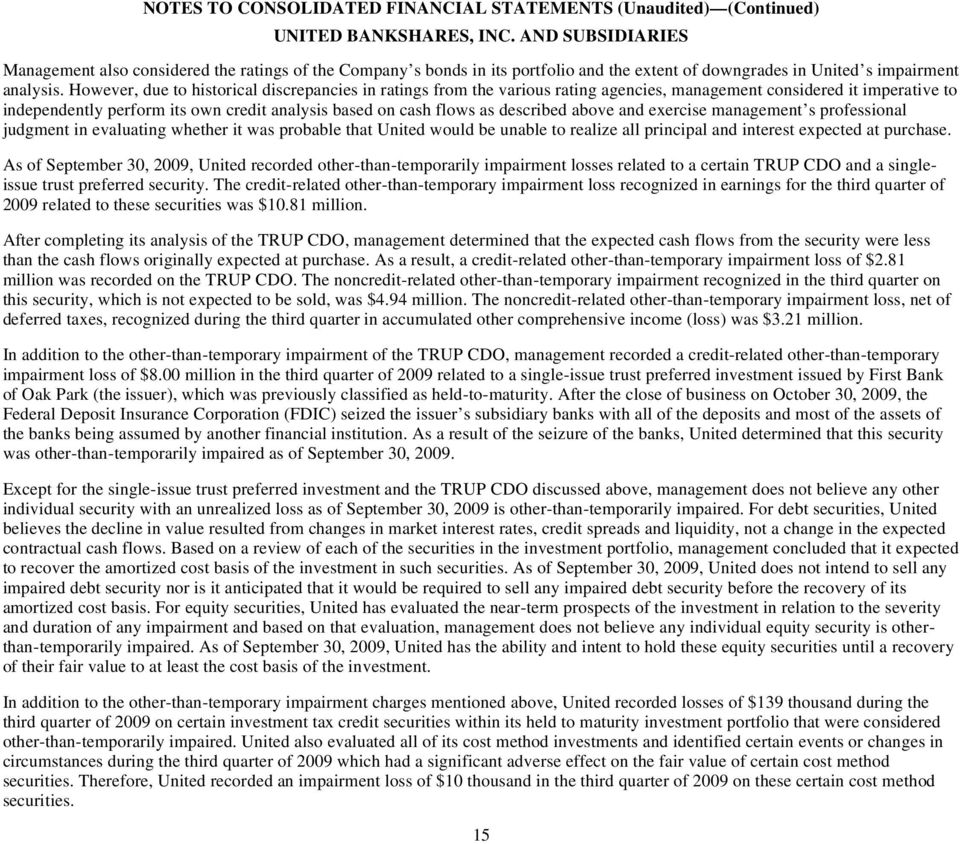 """other than temporary impairment otti essay For all other securities, except investments accounted for under the """"equity"""" method, entities follow the approach in paragraph 16 of statement no 115 that is further explained in fsp fas 115-1 and fas 124-1, the meaning of other-than-temporary impairment and its application to certain investments."""