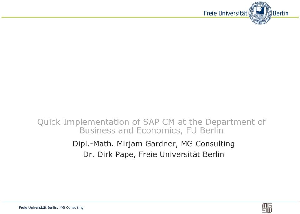quick implementation of sap cm at the department of business and economics fu berlin pdf. Black Bedroom Furniture Sets. Home Design Ideas