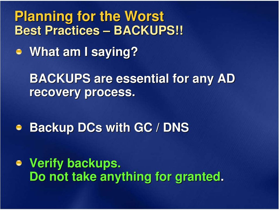 active directory recovery planning One post thread on spiceworks caught my eye the spicehead wanted to know  what to do about passwords when it came to dr plans was he.
