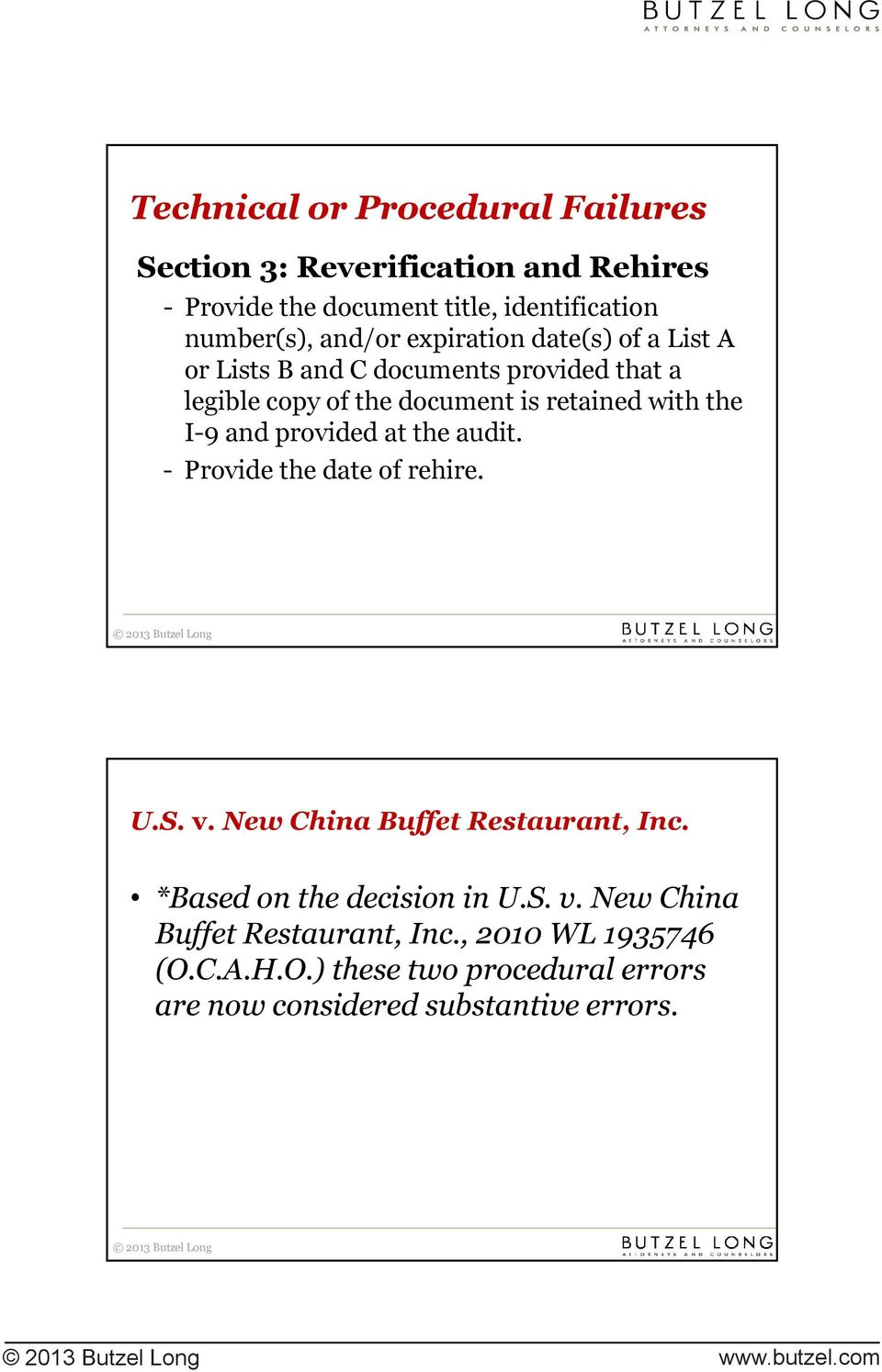 provided at the audit. - Provide the date of rehire. U.S. v. New China Buffet Restaurant, Inc. *Based on the decision in U.S. v. New China Buffet trestaurant, t Inc.