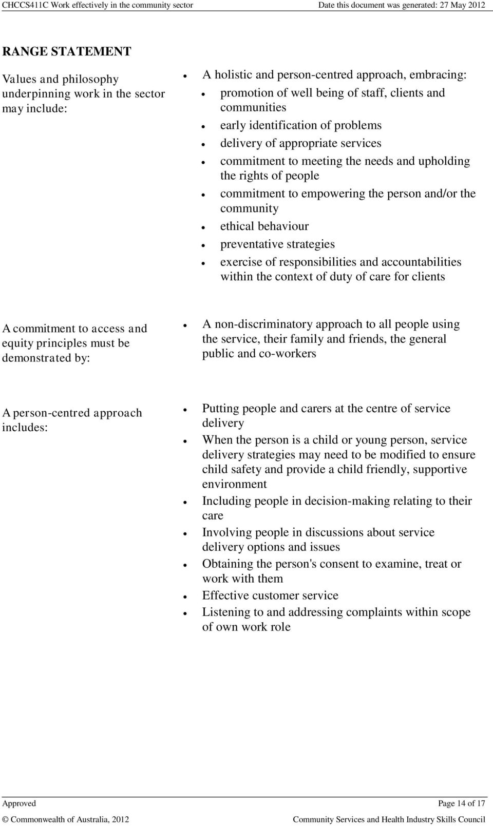 chccs411a work effectively in the community sector Note: this topic — work ethically, appears in three units of competency in this   and ethical framework chccs411a work effectively in the community sector.