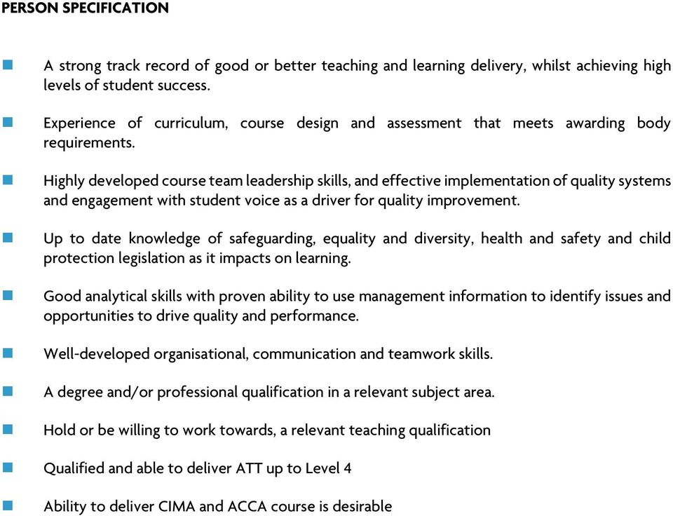 Highly developed course team leadership skills, and effective implementation of quality systems and engagement with student voice as a driver for quality improvement.