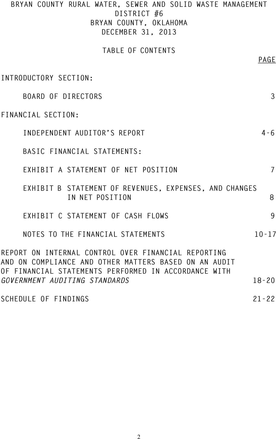 STATEMENT OF CASH FLOWS 9 NOTES TO THE FINANCIAL STATEMENTS 10-17 REPORT ON INTERNAL CONTROL OVER FINANCIAL REPORTING AND ON COMPLIANCE