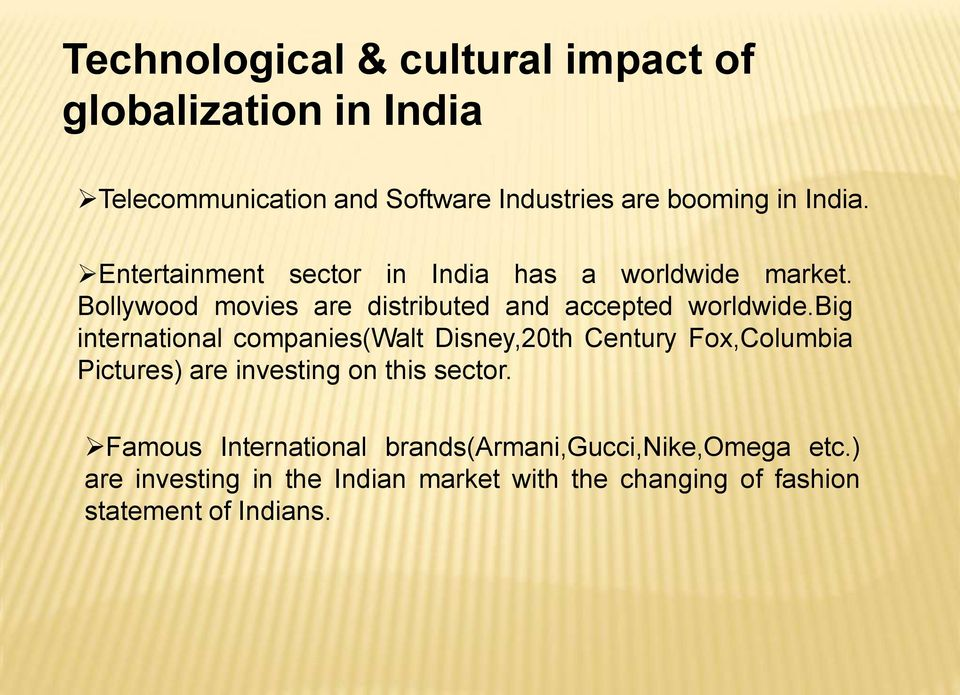 Effects of Globalisation on Indian Society