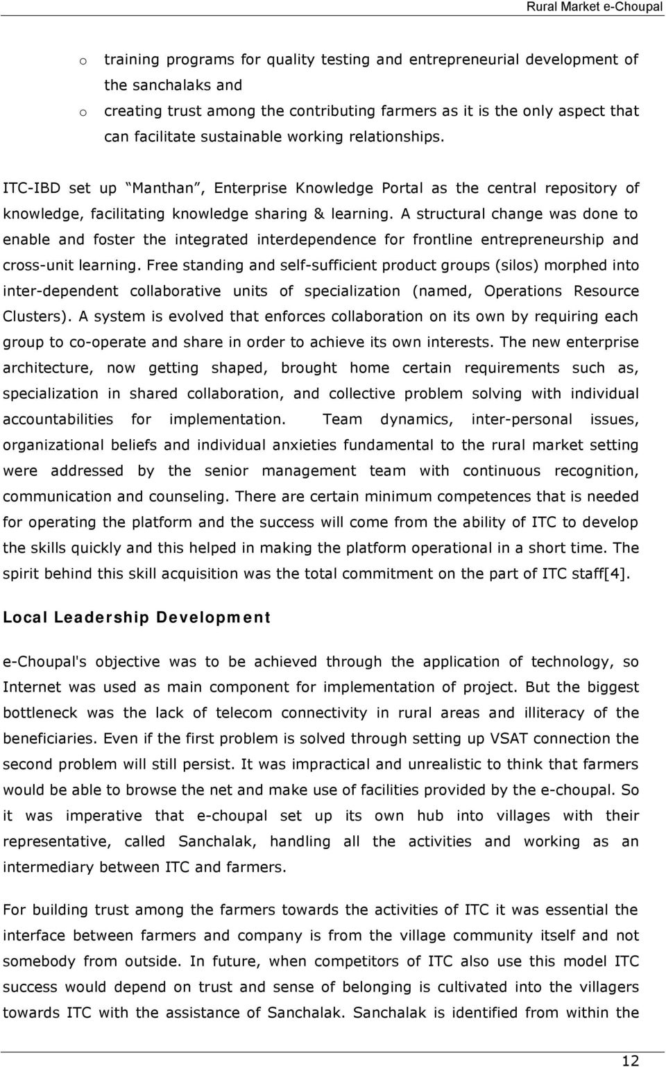 Developing a rural market e-hub the case study of e-choupal experience of itc