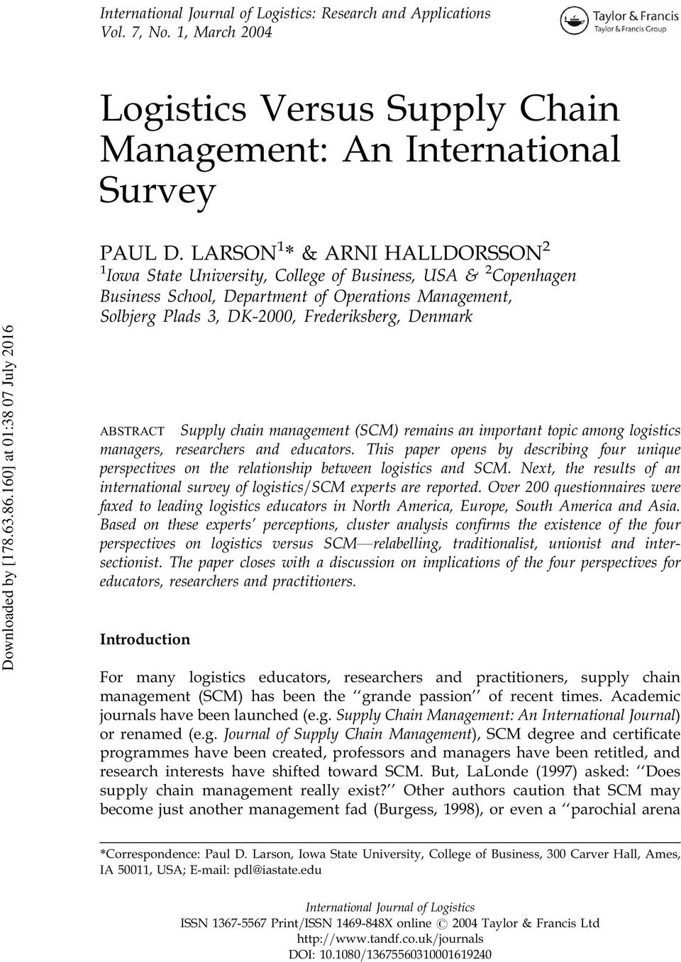 supply chain management college essay International supply chain management research a real-world company that has expanded operations internationally write a paper on international supply chain management, using the company that you researched as your focus your paper should include the following: from manufacturing to the.