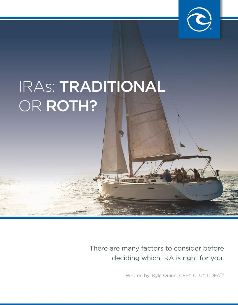 before deciding which IRA is right
