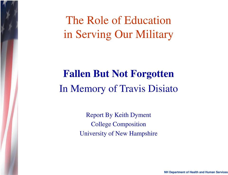 Memory of Travis Disiato Report By Keith