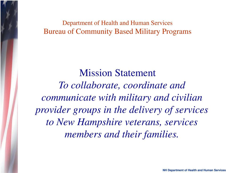 communicate with military and civilian provider groups in the