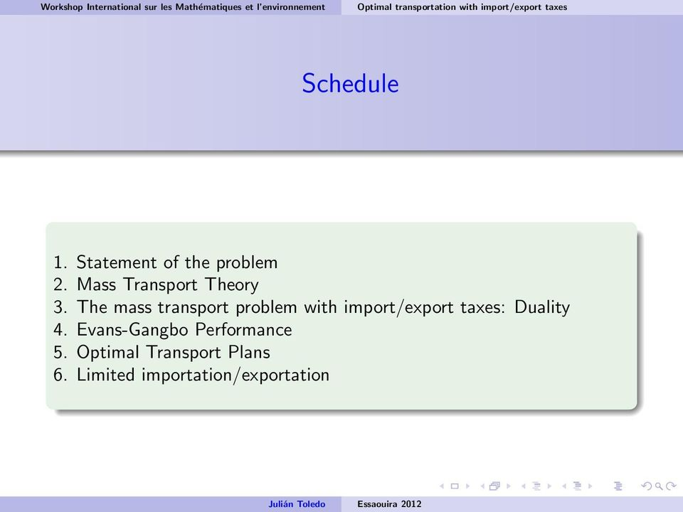 The mass transport problem with import/export taxes: