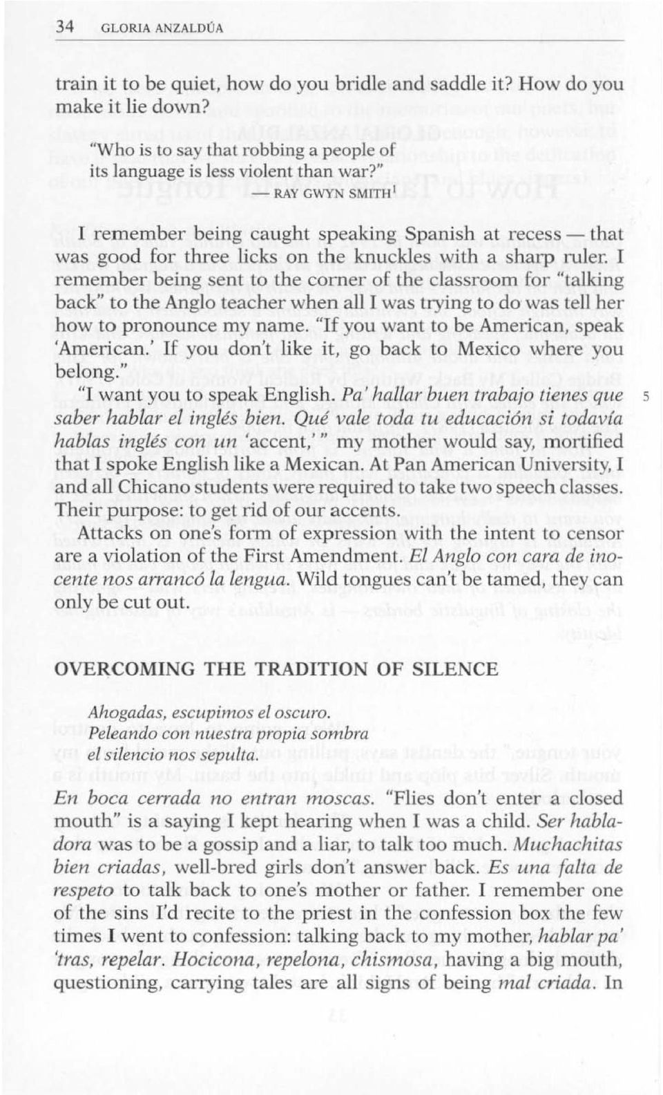 how to tame a wild tounge How to tame a wild tongue summary and analysis, focuses on the work of  american poet, critic, novelist and essayist gloria anzaldua her works generally .