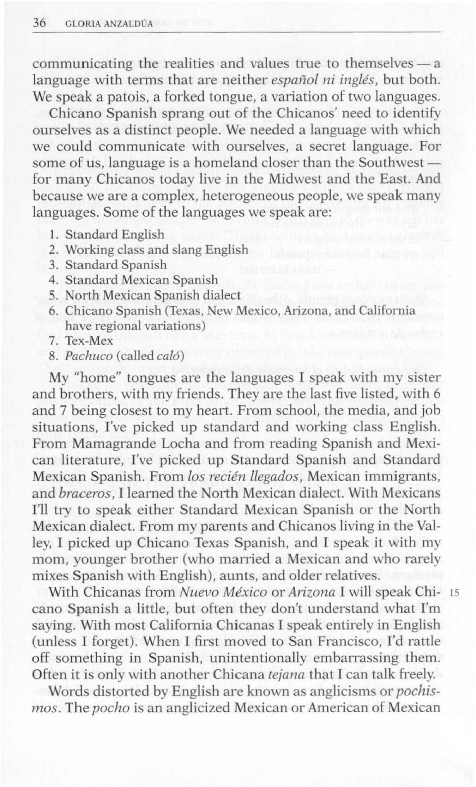 gloria anzaldúas how to tame a I gloria anzaldúas how to tame a wild tongue gloria talks about how identity is rooted in the language we speak in the text gloria talks about her spanish american.