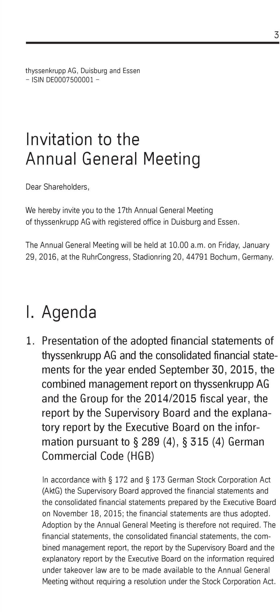 Presentation of the adopted financial statements of thyssenkrupp AG and the consolidated financial statements for the year ended September 30, 2015, the combined management report on thyssenkrupp AG