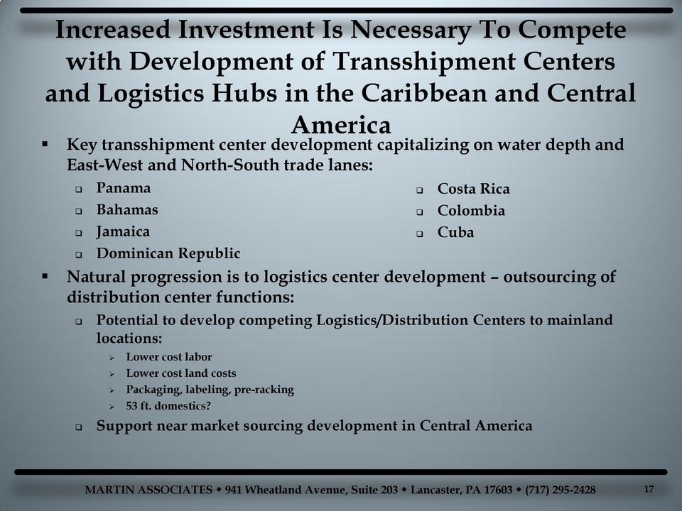 logistics center development outsourcing of distribution center functions: Potential to develop competing Logistics/Distribution Centers to mainland locations: