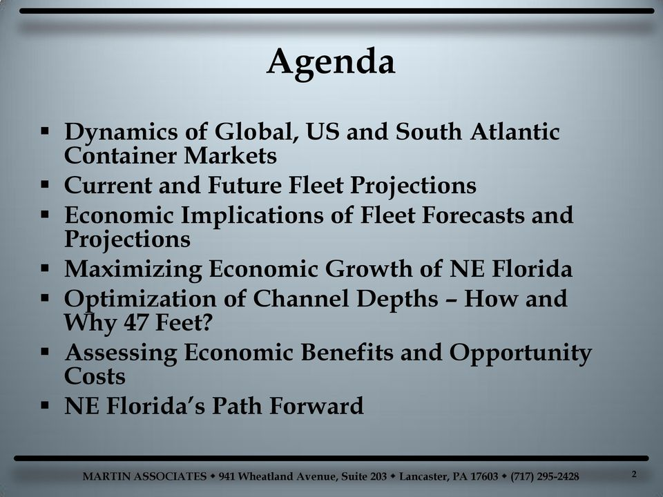 Maximizing Economic Growth of NE Florida Optimization of Channel Depths How and
