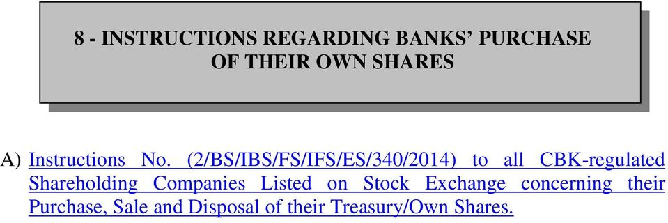 (2/BS/IBS/FS/IFS/ES/340/2014) to all CBK-regulated Shareholding