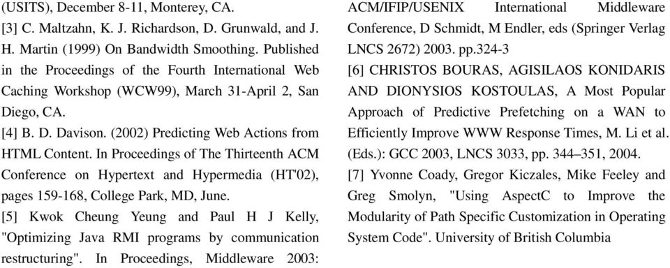 In Proceedings of The Thirteenth ACM Conference on Hypertext and Hypermedia (HT'02), pages 159-168, College Park, MD, June.